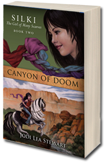Canyon of Doom, the Sequel to Silki: Summer of the Ancients by Jodi Lea Stewart