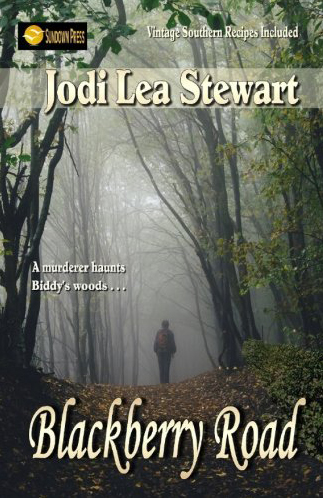 Blackberry Road, an Historic Fiction Novel by Jodi Lea Stewart