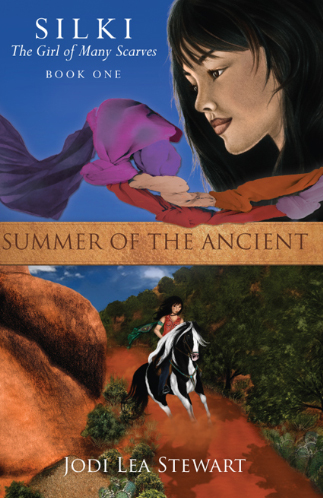 Summer of the Ancient, book 1 in the Silki, the Girl of Many Scarves Trilogy by Jodi Lea Stewart