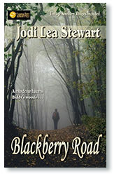 Blackberry Road by Jodi Lea Stewart