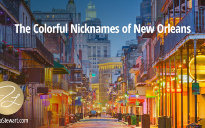 New Orleans' Colorful Nicknames